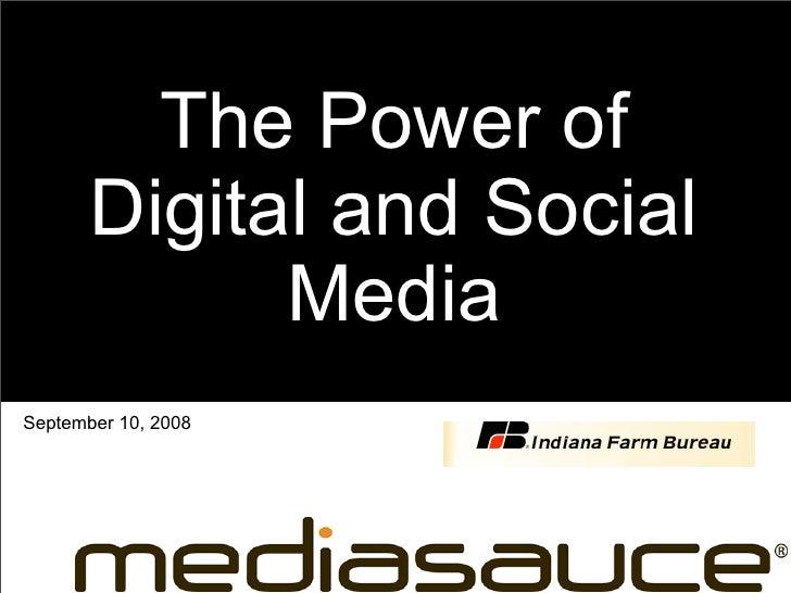 The Power of        Digital and Social              Media September 10, 2008