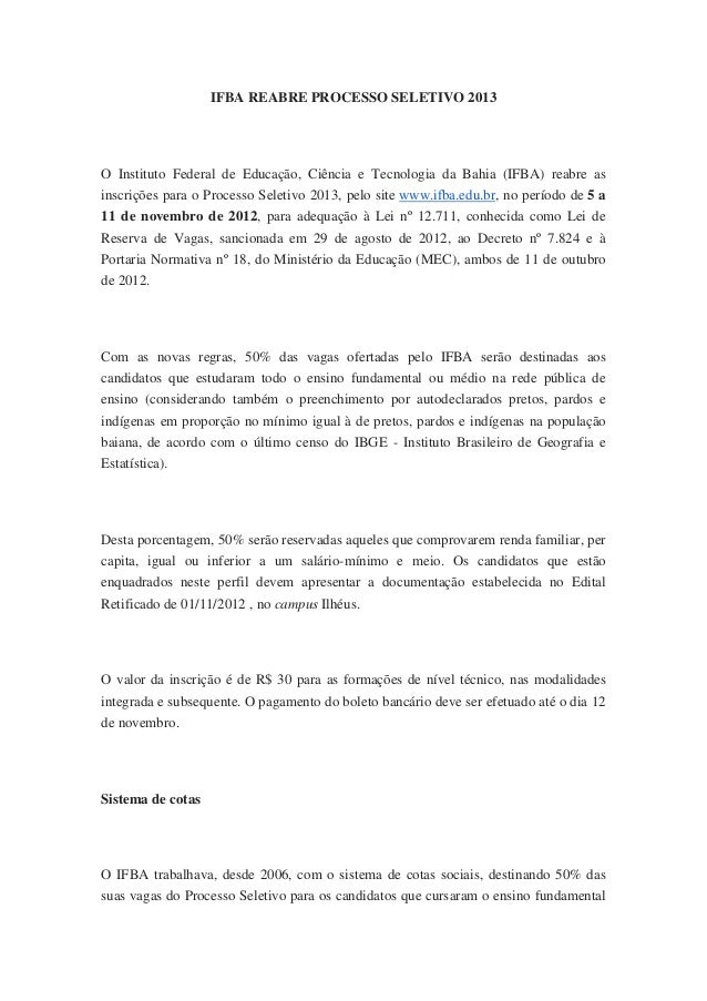 IFBA REABRE PROCESSO SELETIVO 2013O Instituto Federal de Educação, Ciência e Tecnologia da Bahia (IFBA) reabre asinscriçõe...