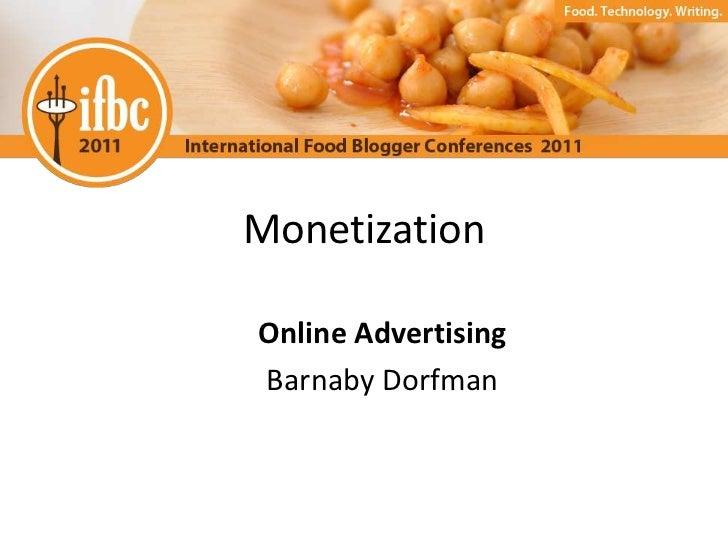 MonetizationOnline AdvertisingBarnaby Dorfman