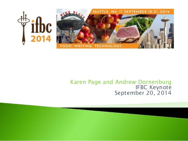 Karen Page and Andrew Dornenburg IFBC Keynote September 20, 2014