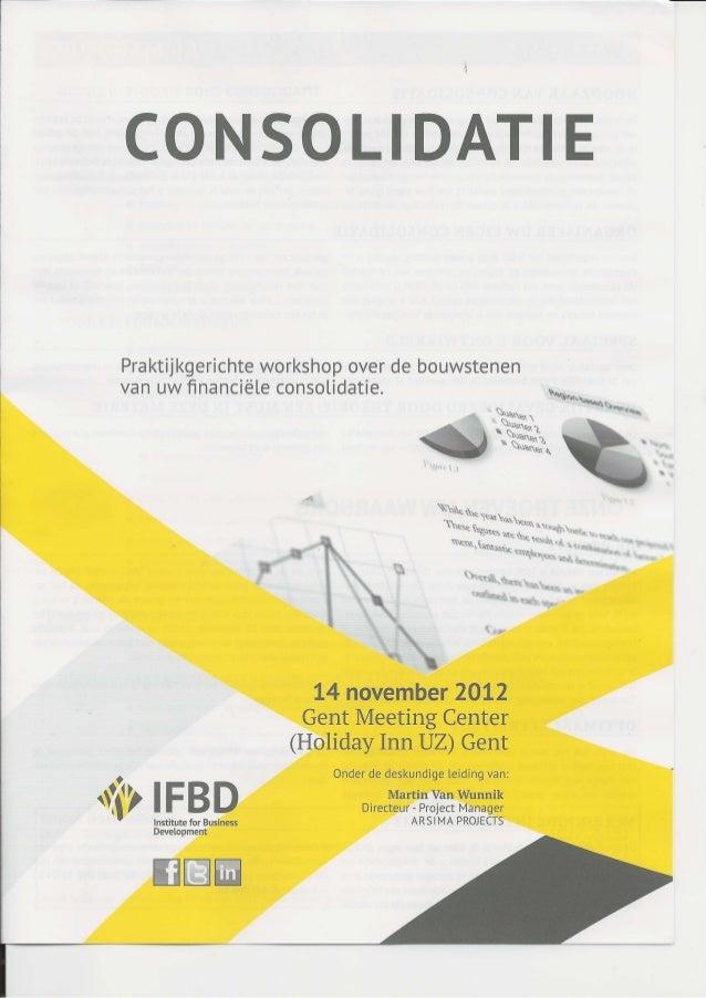 Financiële Consolidatie workshop (IFBD -14/11/2012 Gent)