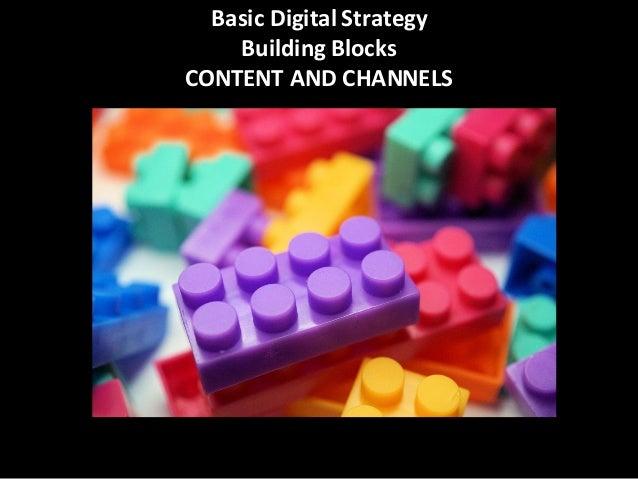Digital  Strategy   MEASURABLE GOALS AUDIENCE  CONTENT  CHANNELS IMPLEMENTATION