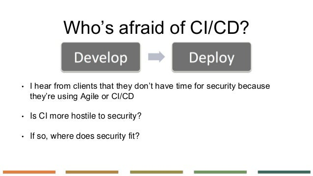 If ci/cd teams have time for security, so do you Slide 2