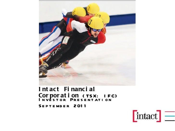 Intact Financial Corporation  (TSX: IFC) Investor Presentation September 2011