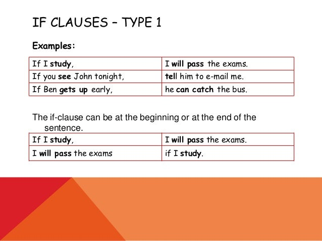 if clauses You can use comma in if sentences if the 'if' clause comes first if an independent clause follows a dependent clause then you can use a comma to separate it from the independent clause if' clause is usually a dependent clause.
