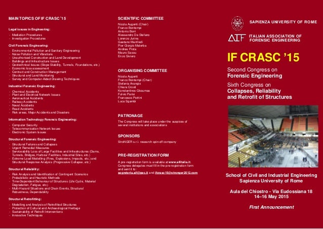 MAIN TOPICS OF IF CRASC '15 Legal issues in Engineering: - Mediation Procedures - Investigation Procedures Civil Forensic ...