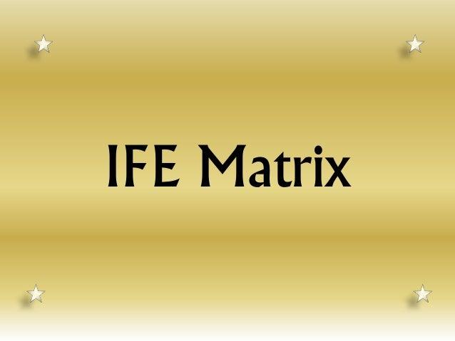 IFE Matrix