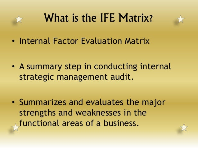 the internal factor evaluation matrix of hershey s Euromonitor international's report on hershey co, the delivers a detailed strategic analysis of the company's business, examining its performance in the packaged food market and the global.