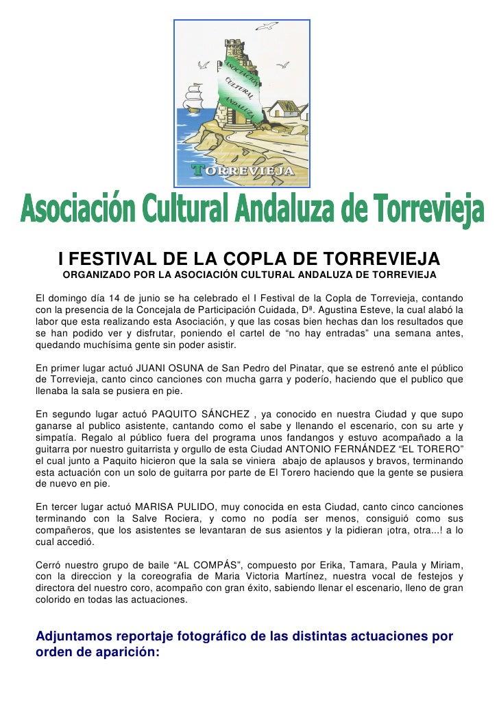 I FESTIVAL DE LA COPLA DE TORREVIEJA       ORGANIZADO POR LA ASOCIACIÓN CULTURAL ANDALUZA DE TORREVIEJA  El domingo día 14...