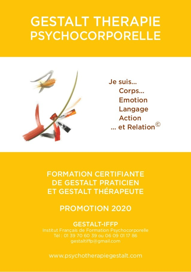 GESTALT THERAPIE PSYCHOCORPORELLE  FORMATION CERTIFIANTE DE GESTALT PRATICIEN ET GESTALT THÉRAPEUTE PROMOTION 2020 GES...