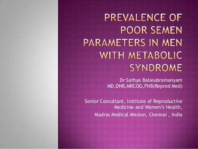 Dr Sathya Balasubramanyam MD,DNB,MRCOG,FNB(Reprod Med) Senior Consultant, Institute of Reproductive Medicine and Women's H...