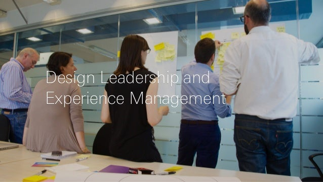 Design Leadership and Experience Management