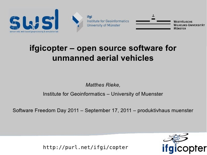 ifgicopter – open source software for            unmanned aerial vehicles                             Matthes Rieke,      ...