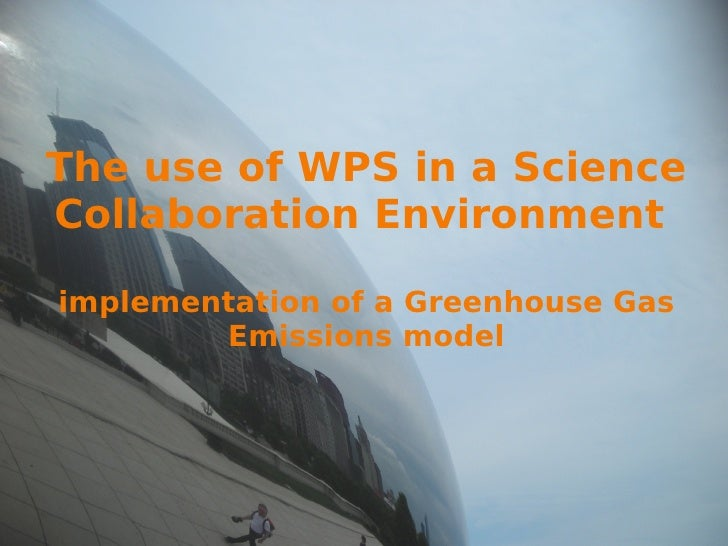 The use of WPS in a Science Collaboration Environment  implementation of a Greenhouse Gas Emissions model