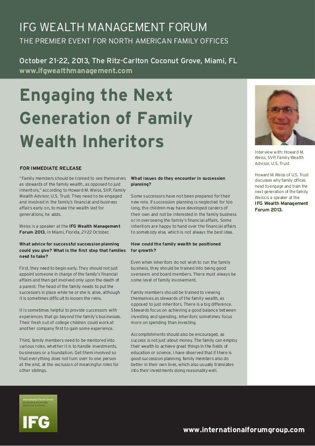 """www.internationalforumgroup.com Engaging the Next Generation of Family Wealth Inheritors """"Family members should be trained..."""