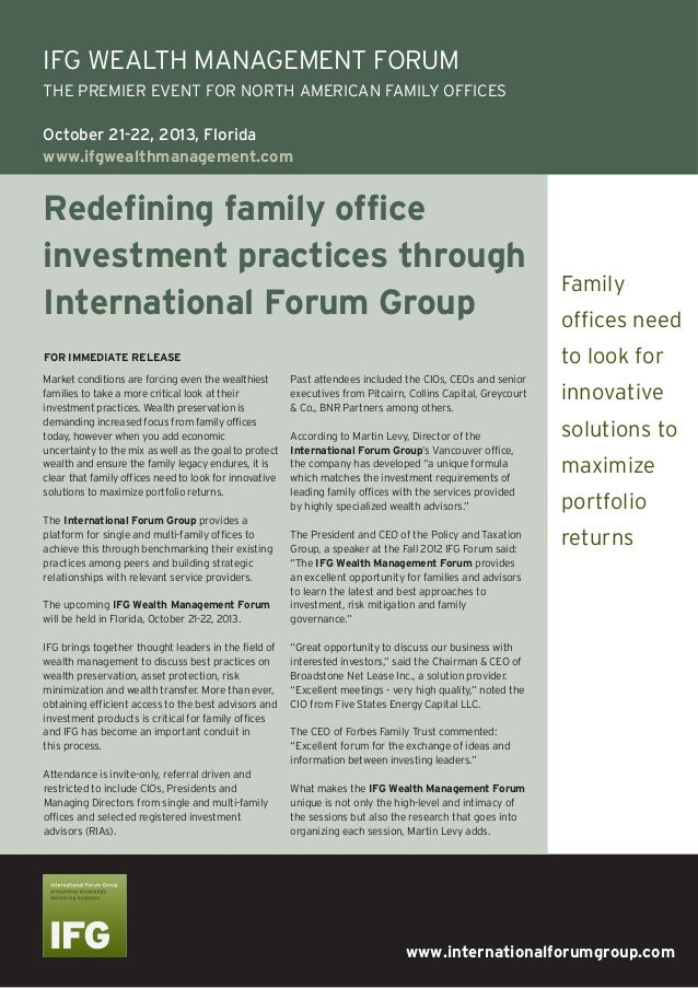 www.internationalforumgroup.comRedefining family officeinvestment practices throughInternational Forum GroupMarket conditi...
