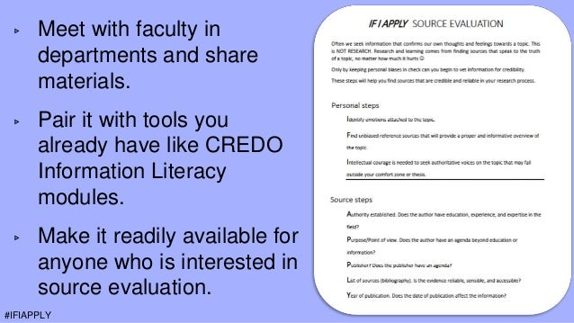 ▹ Meet with faculty in departments and share materials. ▹ Pair it with tools you already have like CREDO Information Liter...