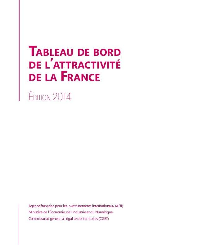 Tableau de bord  de l'attractivité  de la France  Édition 2014  Agence française pour les investissements internationaux (...