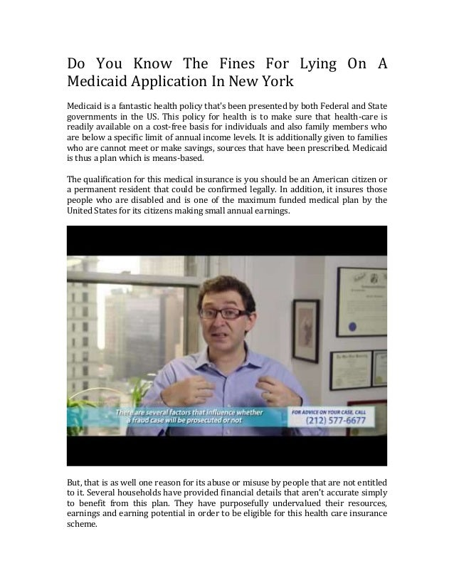 If i lie on a medicaid application what penalties can i for What can you do in new york city