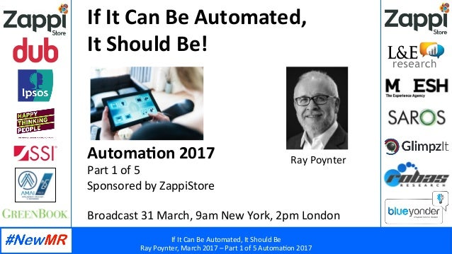 If	   It	   Can	   Be	   Automated,	   It	   Should	   Be	    Ray	   Poynter,	   March	   2017	   –	   Part	   1	   of	   ...