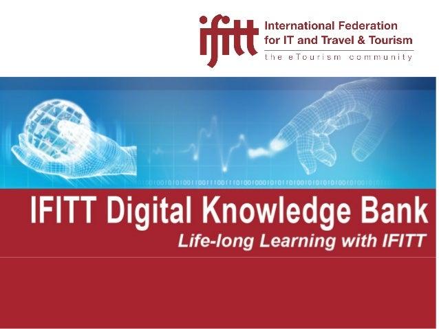 Agenda   Introduction      Mission Goal  IFITT Knowledge Bank   IFITT e-Tourism Curriculum    IFITT e-Tourism Wikipe...