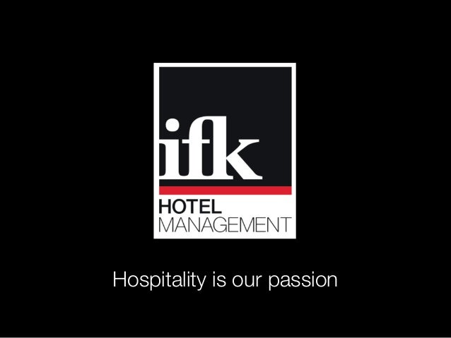 Hospitality is our passion