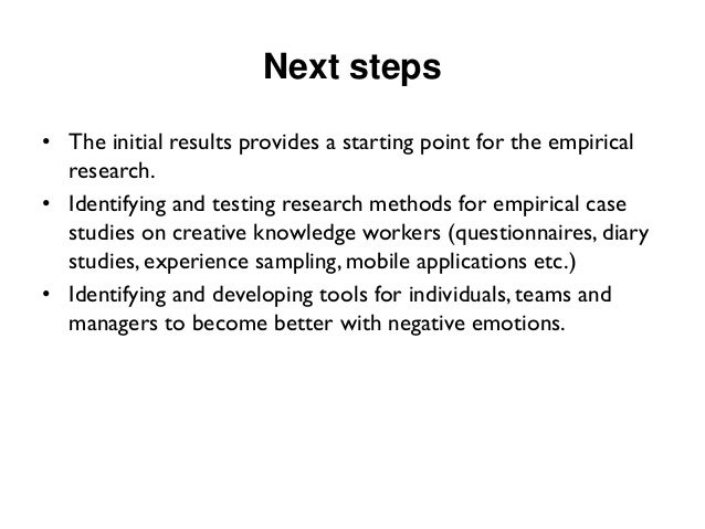 Next steps  •The initial results provides a starting point for the empirical research.  •Identifying and testing research ...