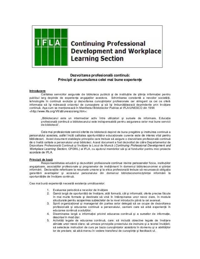Dezvoltarea profesională continuă: Principii şi acumularea celei mai bune experienţe Introducere Calitatea serviciilor asi...