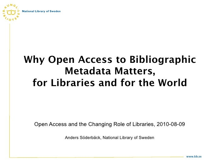 Why Open Access to Bibliographic Metadata Matters