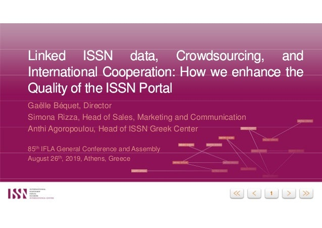 11 Linked ISSN data, Crowdsourcing, and International Cooperation: How we enhance the Quality of the ISSN Portal Linked IS...
