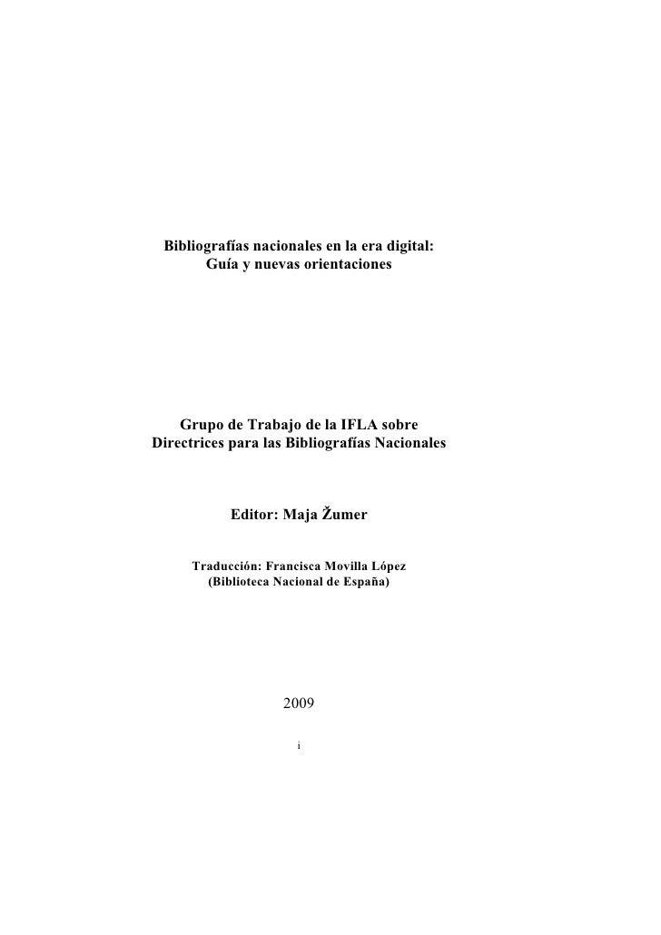 Bibliografías nacionales en la era digital:       Guía y nuevas orientaciones    Grupo de Trabajo de la IFLA sobreDirectri...