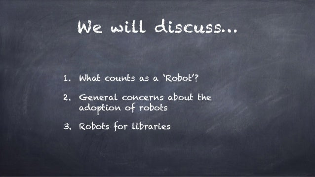 AI-Powered Robots for Libraries: Exploratory Questions Slide 2