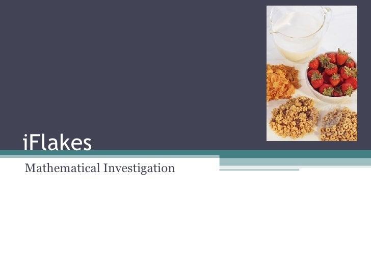 iFlakes Mathematical Investigation