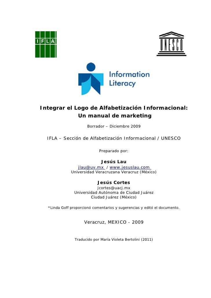 Integrar el Logo de Alfabetización Informacional:             Un manual de marketing                       Borrador – Dici...