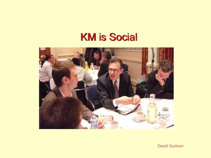 KM is Social