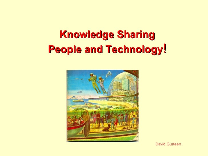 Knowledge Sharing People and Technology !