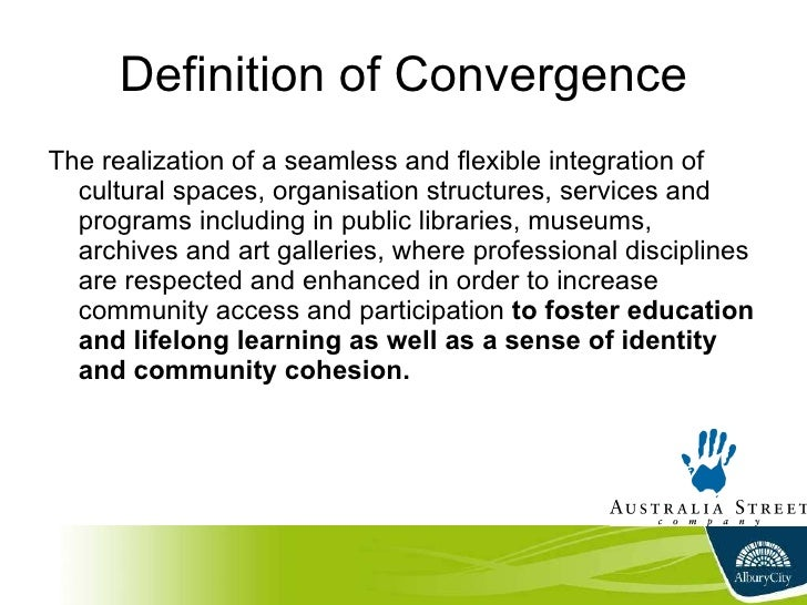 converge definition Converge (third-person singular simple present converges, present participle converging, simple past and past participle converged) ( intransitive ) of two or more entities, to approach each other to get closer and closer.