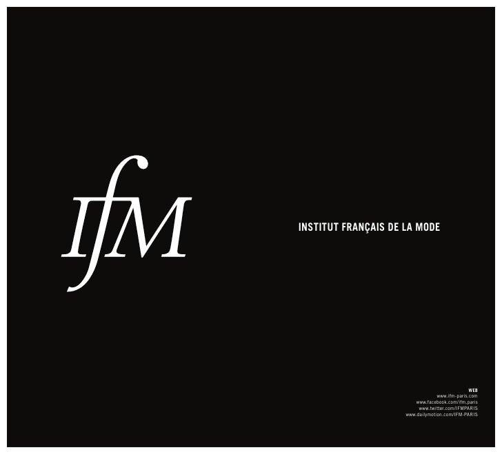 INSTITUT FRANÇAIS DE LA MODE                                                     WEB                                   www...