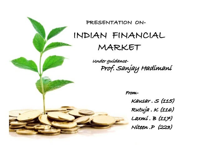 indian financial system In india as per companies act, companies have to follow mercantile system of accounting and others can chose either mercantile or cash system professionals mostly follow cash system of accounting income tax act of india allows the assesses to follow any accouting system they follow in normal course of busienss.