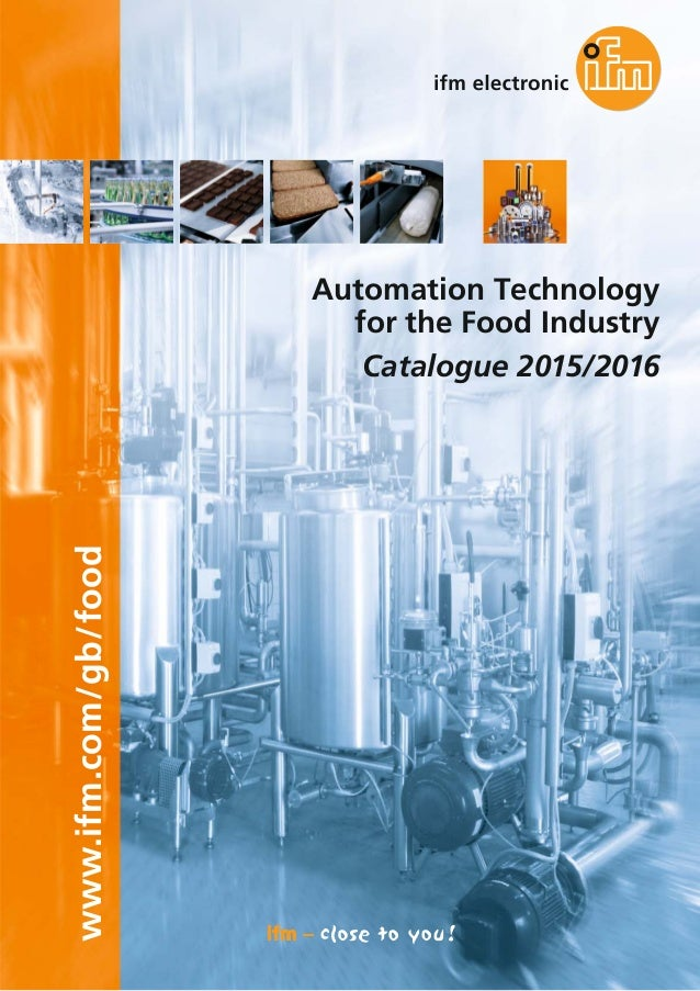 www.ifm.com/gb/food Automation Technology for the Food Industry Catalogue 2015/2016