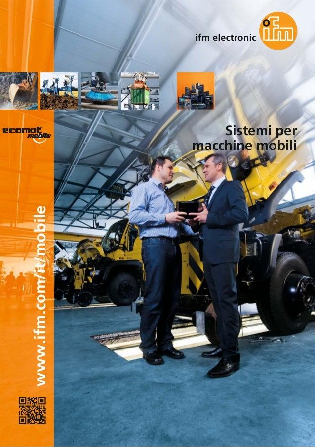 www.ifm.com/it/mobile Sistemi per macchine mobili