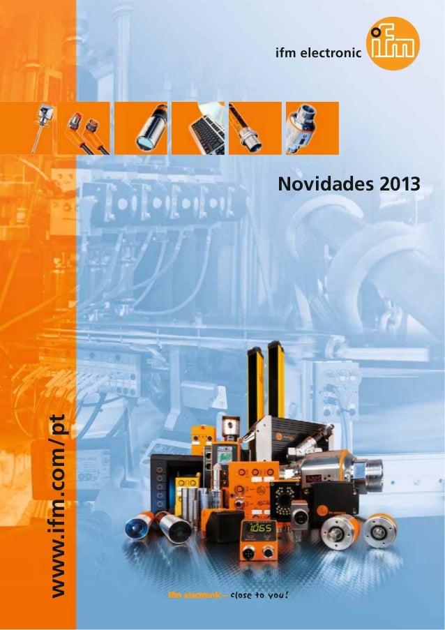 www.ifm.com/pt Novidades 2013