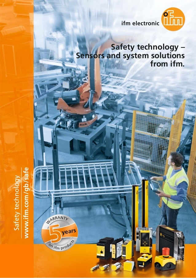 Safety technology – Sensors and system solutions from ifm 2016 English