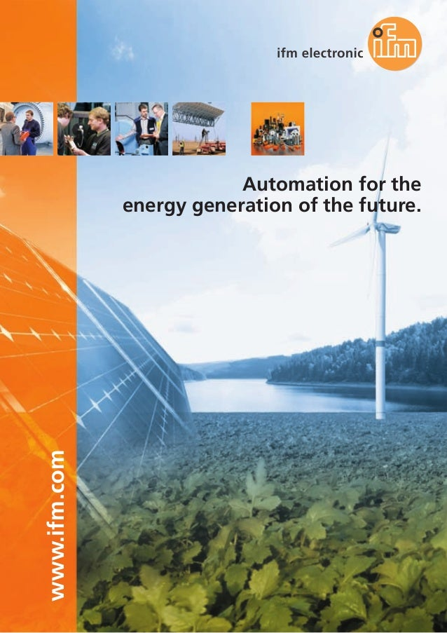 www.ifm.com Automation for the energy generation of the future.