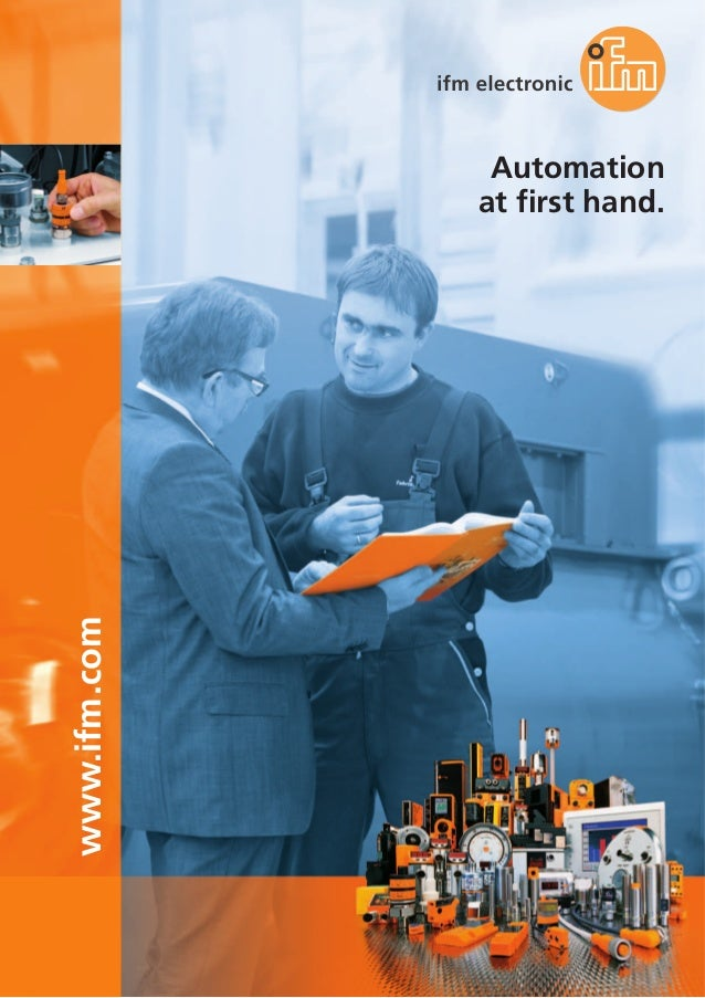 www.ifm.com Automation at first hand.