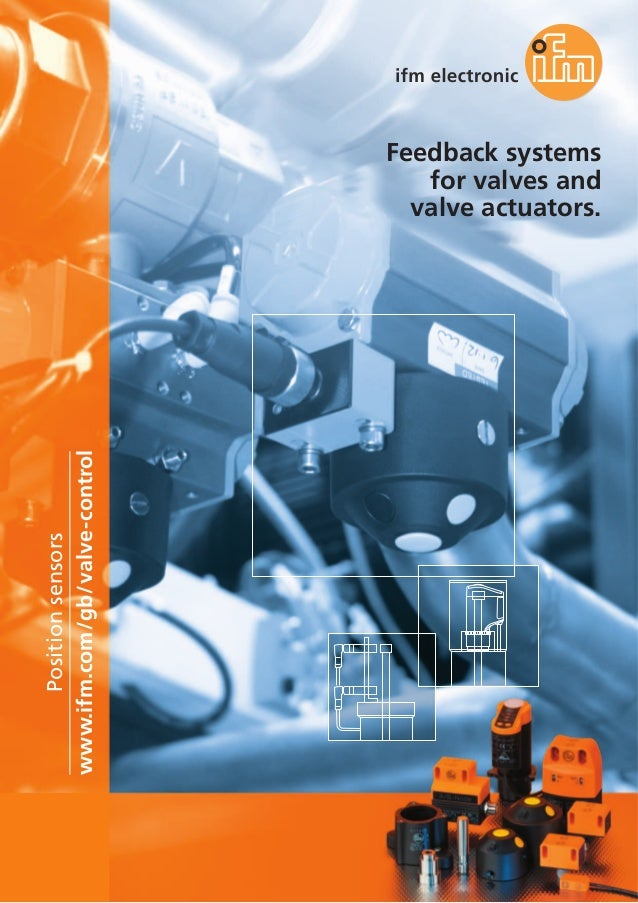 102 Feedback systems for valves and valve actuators. www.ifm.com/gb/valve-control Positionsensors
