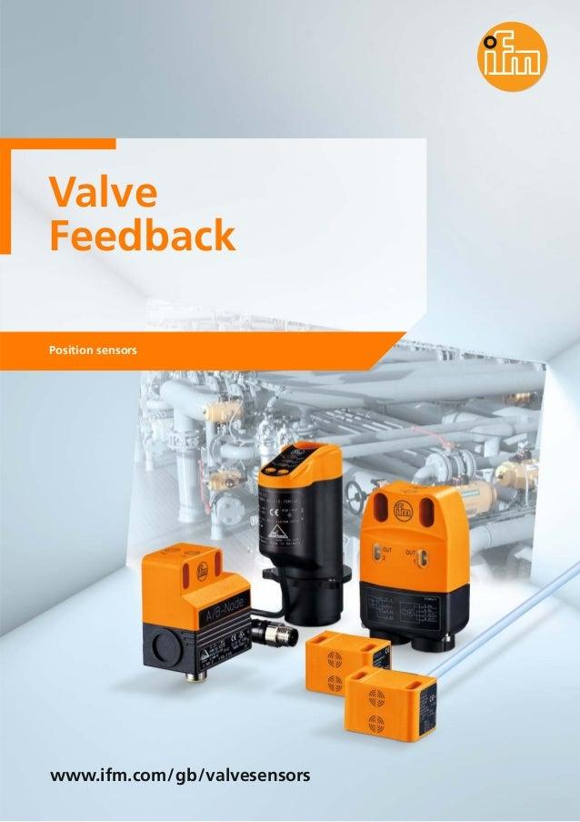 Valve Feedback Position sensors www.ifm.com/gb/valvesensors