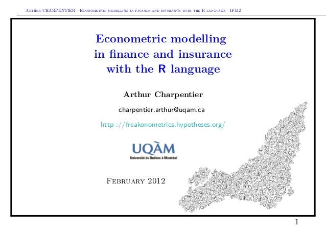 Arthur CHARPENTIER - Econometric modelling in finance and insurance with the R language - IFM2                            ...