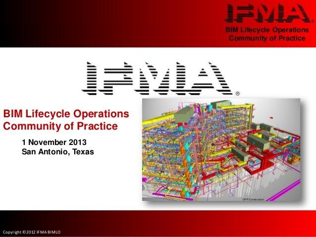 BIM Lifecycle Operations                              Community of PracticeBIM Lifecycle OperationsCommunity of Practice  ...