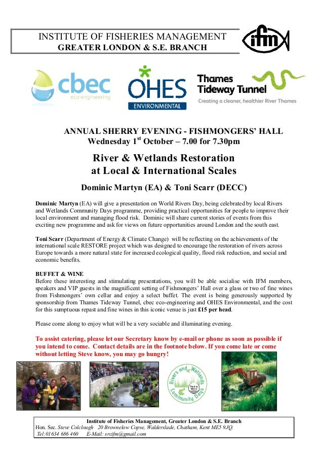 INSTITUTE OF FISHERIES MANAGEMENT  GREATER LONDON & S.E. BRANCH  ANNUAL SHERRY EVENING - FISHMONGERS' HALL  Wednesday 1st ...